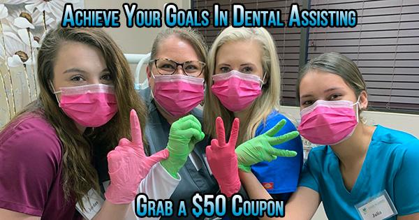 dental assistant goals